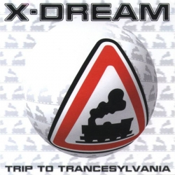 X-dream - Trip to Trancesylvania