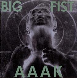 AAAK - Big Fist