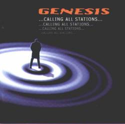 Genesis - ...Calling All Stations...