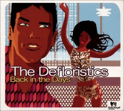 The Defloristics - Back In The Days