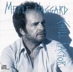 Merle Haggard - Chill Factor