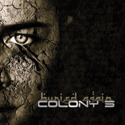 Colony 5 - Buried Again