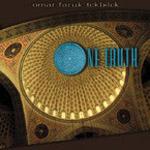 Omar Faruk Tekbilek - One Truth