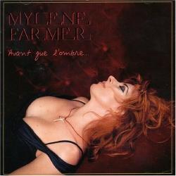 Mylene Farmer - Avant Que L'Ombre