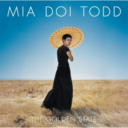 Mia Doi Todd - The Golden State