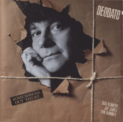 Eumir Deodato - Somewhere Out There