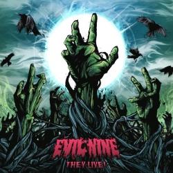 Evil Nine - They Live!