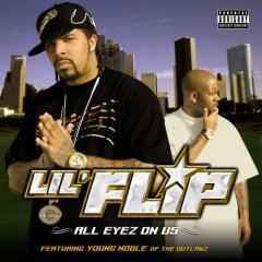Lil' Flip - All Eyez On Us