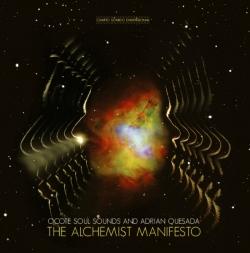 Adrian Quesada - Tha Alchemist Manifesto