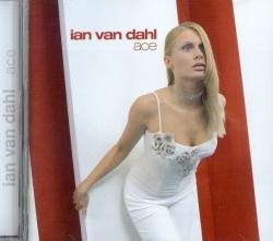 Ian Van Dahl - Ace