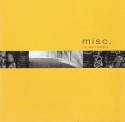 Misc. - In Between