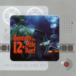 Bernard Herrmann - Beneath The 12-Mile Reef (Original Soundtrack)