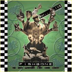 Fishbone - Live At The Temple Bar And More