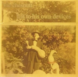 Vic Chesnutt - Left To His Own Devices