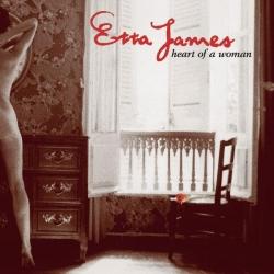 Etta James - Heart Of A Woman