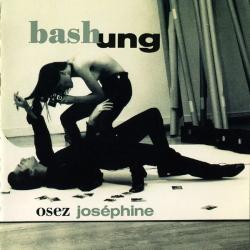 Alain Bashung - Osez Joséphine