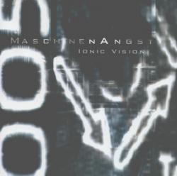 Ionic Vision - Maschinenangst