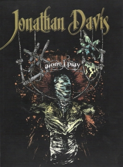 Jonathan Davis - Alone I Play