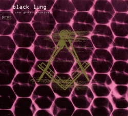 Black Lung - The Great Architect