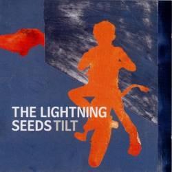 Lightning Seeds - Tilt