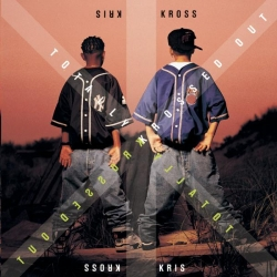 Kriss Kross - Totally Krossed Out