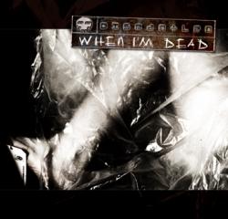 Dismantled - When I'm Dead