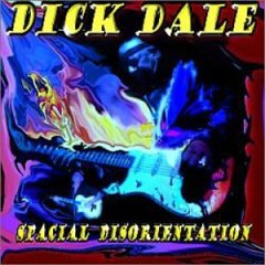 Dick Dale - Spacial Disorientation