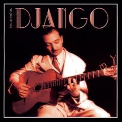 Django Reinhardt - Les Années Django