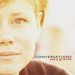 Sara Groves - Conversations