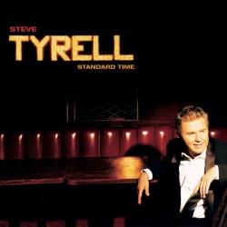 Steve Tyrell - Standard Time