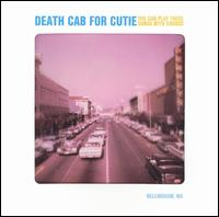 Death Cab For Cutie - You Can Play These Songs With Chords