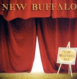 New Buffalo - The Last Beautiful Day