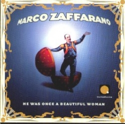 Marco Zaffarano - He Was Once A Beautiful Woman
