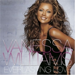 Vanessa Williams - Everlasting Love