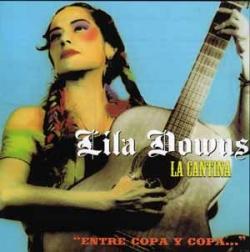 Lila Downs - La Cantina