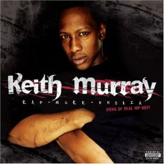 Keith Murray - Rap-Murr-Phobia (The Fear Of Real Hip-Hop)