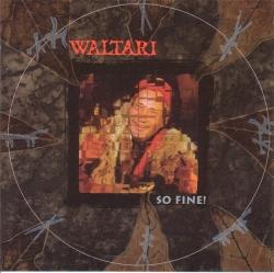 Waltari - So Fine!