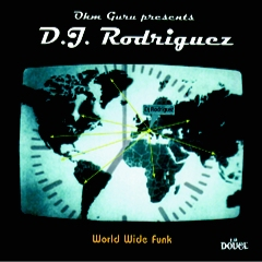 DJ RODRIGUEZ - World Wide Funk