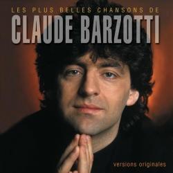 Claude Barzotti - Les plus belles chansons de Claude Barzotti