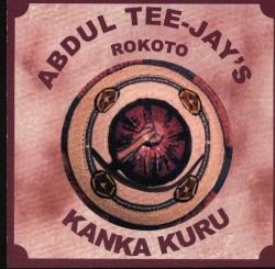 Abdul Tee-Jay's Rokoto - Kanka Kuru