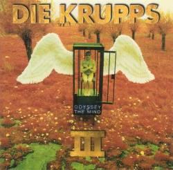 Die Krupps - Odyssey Of The Mind (III)