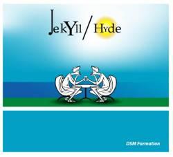 DSM Formation - Jekyll / Hyde