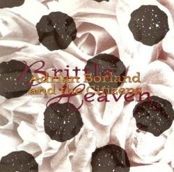 Adrian Borland & The Citizens - Brittle Heaven