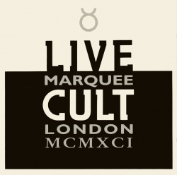 The Cult - Live Cult Marquee London MCMXCI Part Two