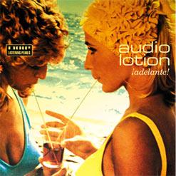 Audio Lotion - ¡Adelante!