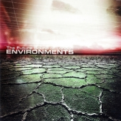 The Future Sound of London - Environments