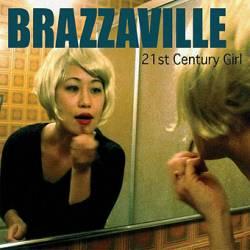 Brazzaville - 21st Century Girl