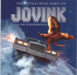 Jovink & de Voederbietels - The Hitmachine Goes On