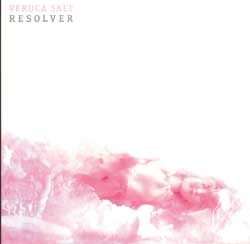 Veruca Salt - Resolver