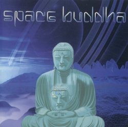 Space Buddha - Space Buddha